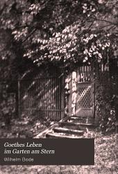 Goethes Leben im Garten am Stern