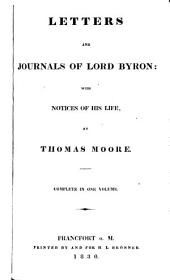 Letters and Journals of Lord Byron: Complete in One Volume