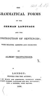 The Grammatical Forms of the German Language and the Construction of Sentences, Etc