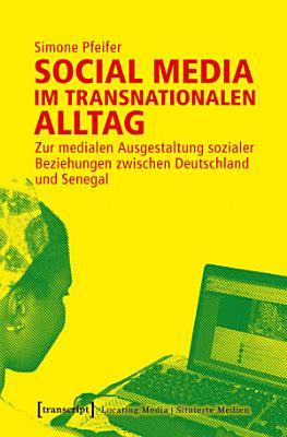 Social Media im transnationalen Alltag PDF