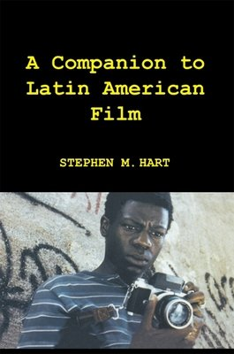 A Companion to Latin American Film PDF