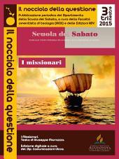 Il nocciolo della questione - 3/2015: Sussidio di approfondimento della Scuola del Sabato