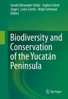 Biodiversity and Conservation of the Yucat  n Peninsula PDF