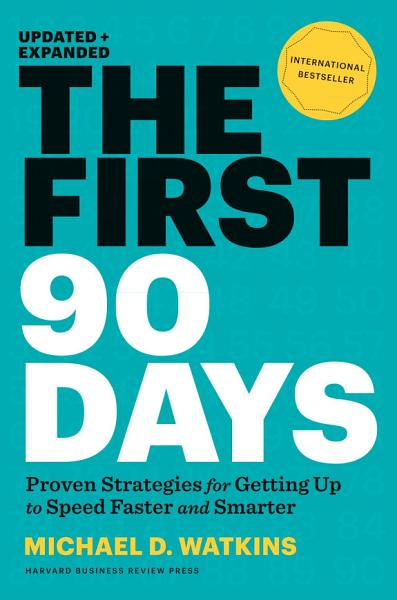 Download The First 90 Days  Updated and Expanded Book
