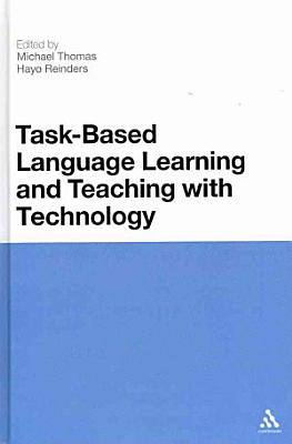 Task Based Language Learning and Teaching with Technology PDF