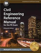 Civil Engineering Reference Manual for the PE Exam, Fifteenth Edition