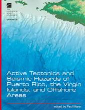 Active Tectonics and Seismic Hazards of Puerto Rico, the Virgin Islands, and Offshore Areas