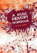 A Music Industry Workbook Book
