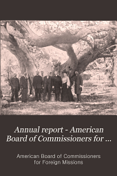Annual Report - American Board of Commissioners for Foreign Missions: Volumes 94-96