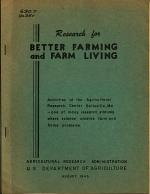Research for Better Farming and Farm Living ... August 1945