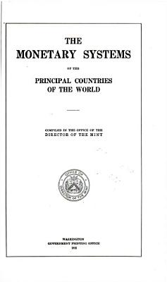 The Monetary Systems of the Principal Countries of the World PDF