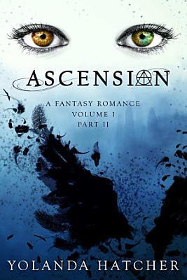 Ascension  Volume I  Part II