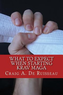 What to Expect When Starting Krav Maga