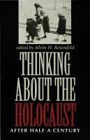 Thinking about the Holocaust PDF