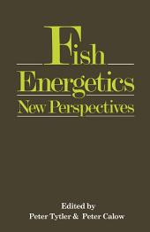 Fish Energetics: New Perspectives