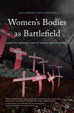 Women's Bodies as Battlefield