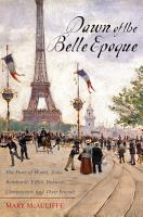 Dawn of the Belle Epoque PDF