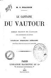 Le capitaine de Vautour M. E. Braddon