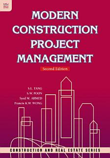 Modern Construction Project Management  Second Edition Book