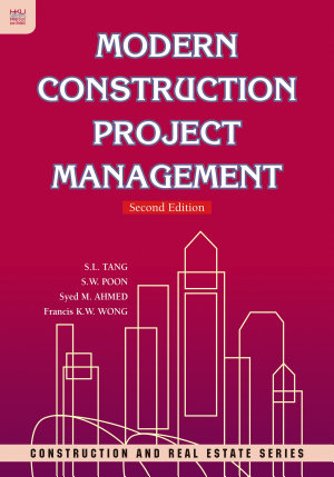 Modern Construction Project Management  Second Edition PDF