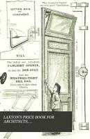 LAXTON S PRICE BOOK FOR ARCHITECTS  BUILDERS ENGINEERS   CONTRACTORS 1879 PDF