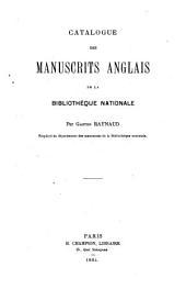 Catalogue des manuscrits anglais de la Bibliothèque Nationale