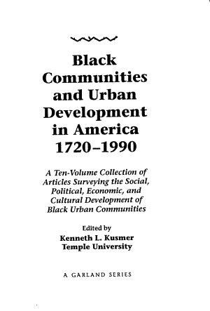 Black Communities and Urban Development in America  1720 1990  Overviews  theory  and historiography PDF