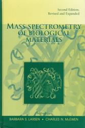 Mass Spectrometry of Biological Materials  Second Edition PDF