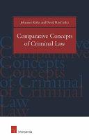 Comparative Concepts of Criminal Law