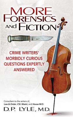 More Forensics and Fiction PDF