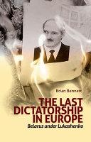 Last Dictatorship in Europe PDF