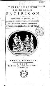 Satiricon Cum supplementis Nodotianis Accedunt veterum poetarum catalecta