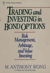 Trading And Investing In Bond Options Book PDF