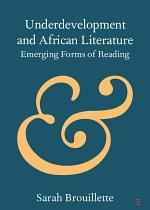 Underdevelopment and African Literature