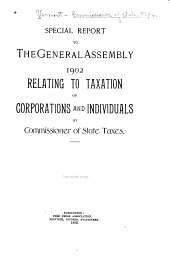 Special Report to the General Assembly, 1902: Relating to Taxation of Corporations and Individuals