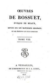 Oeuvres: revues sur les manuscrits originaux et les éditions les plus correctes, Volume8