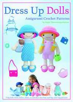 Dress Up Dolls Amigurumi Crochet Patterns PDF