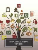 Social Media Marketing Workbook Book