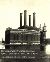 Census of Electrical Industries  1902  1907  1912  1917  1922  1927 PDF