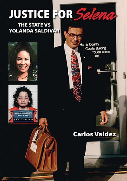 Justice For Selena The State Versus Yolanda Saldivar