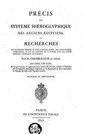 Précis du système hiéroglyphique des anciens Égyptiens: ou, Recherches sur les élémens premiers de cette écriture sacrée, sur leurs diverses combinaisons, et sur les rapports de ce système avec les autres méthodes graphiques égyptiennes, Volume2