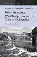 Urban Emergency  Mis Management and the Crisis of Neoliberalism PDF
