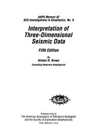 Interpretation of Three dimensional Seismic Data