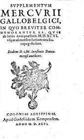 Supplementum Mercurii gallobelgici in quo breuiter commemorantur ea quae ab initio ... Europa gesta sunt
