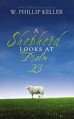 A Shepherd Looks at Psalm 23 PDF