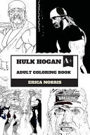Hulk Hogan Adult Coloring Book PDF