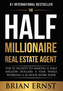 The Half Millionaire Real Estate Agent Book