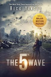 The 5th Wave:Volume 1