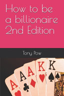 How to be a Billionaire 2nd Edition PDF