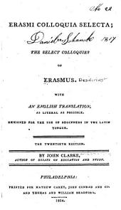 Erasmi Colloquia Selecta, Or, The Select Colloquies of Erasmus